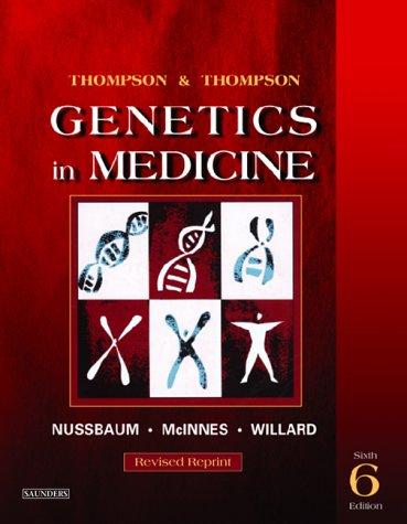 9780721602448: Thompson & Thompson Genetics in Medicine, Revised Reprint, 6th Edition