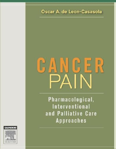9780721602615: Cancer Pain: Pharmacological, Interventional, and Palliative Care Approaches, 1e