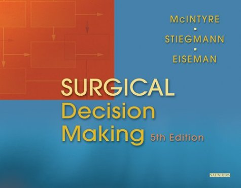 9780721602905: Surgical Decision Making, 5e (Surgical Decision Making (Norton))