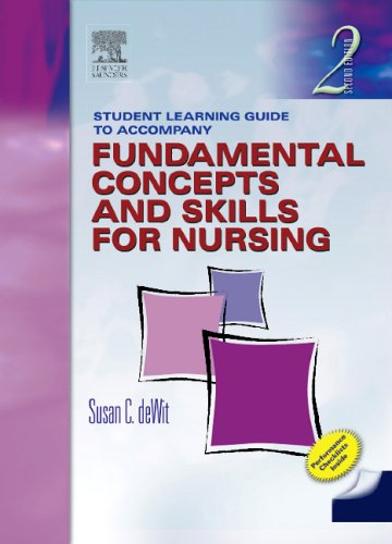 9780721603100: Student Learning Guide to Accompany Fundamental Concepts and Skills for Nursing, Second Edition