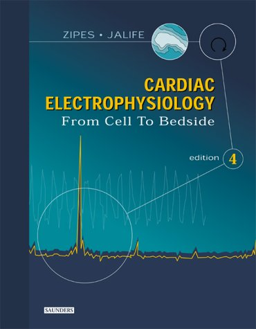 9780721603230: Cardiac Electrophysiology: From Cell to Bedside