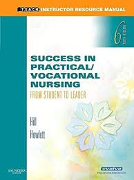 9780721603551: Instructor's Resource Manual and Test Bank to Accompany - Success in Practical Vocational Nursing: From Student to Leader