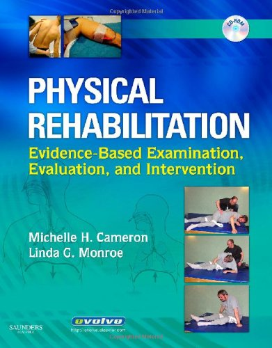 9780721603612: Physical Rehabilitation: Evidence-Based Examination, Evaluation, and Intervention, 1e