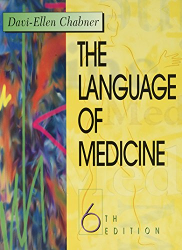 9780721603698: The Language of Medicine: A Write-In Text Explaining Medical Terms