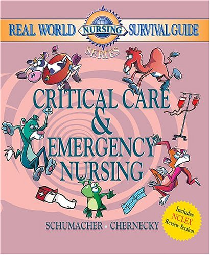 9780721603742: Real World Nursing Survival Guide: Critical Care and Emergency Nursing, 1e (Saunders Nursing Survival Guide)