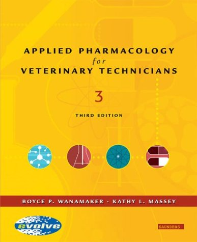 9780721603827: Applied Pharmacology for the Veterinary Technician, 3e