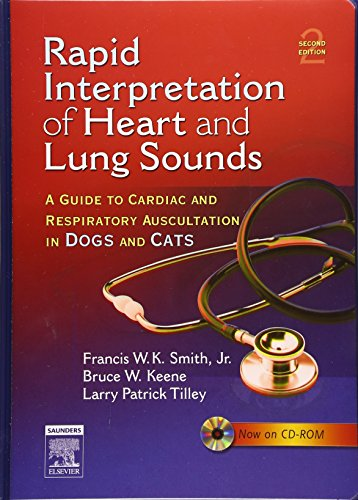 9780721604268: Rapid Interpretation of Heart and Lung Sounds: A Guide to Cardiac and Respiratory Auscultation in Dogs and Cats