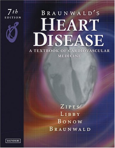 9780721604794: Braunwald's Heart Disease: A Textbook of Cardiovascular Medicine, Single Volume