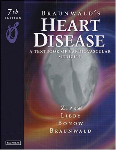 9780721604794: Braunwald's Heart Disease: A Textbook of Cardiovascular Medicine, Single Volume