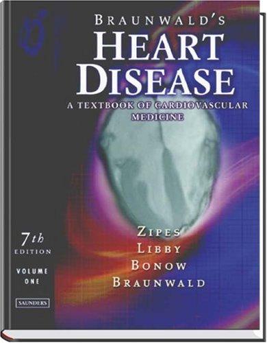 9780721605098: Braunwald's Heart Disease: A Textbook of Cardiovascular Medicine, 2-Volume Set
