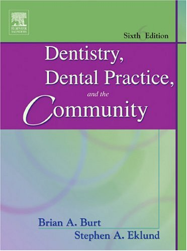 9780721605159: Dentistry, Dental Practice, and the Community, 6th Edition
