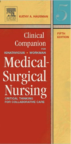9780721605517: Clinical Companion for Medical-Surgical Nursing: Critical Thinking for Collaborative Care