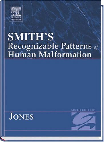 9780721606156: Smith's Recognizable Patterns Of Human Malformation Sixth Edition (Smith's Recognizable Patterns of Human Malformation)