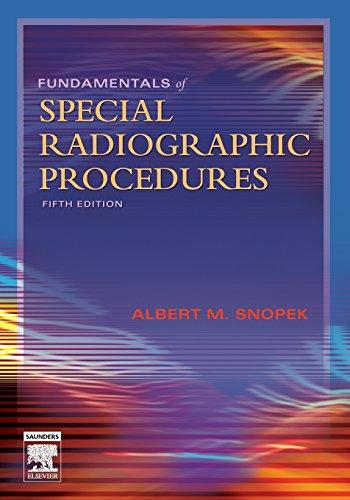 9780721606323: Fundamentals of Special Radiographic Procedures, 5e (Snopek, Fundamentals of Special Radiographic Procedures)