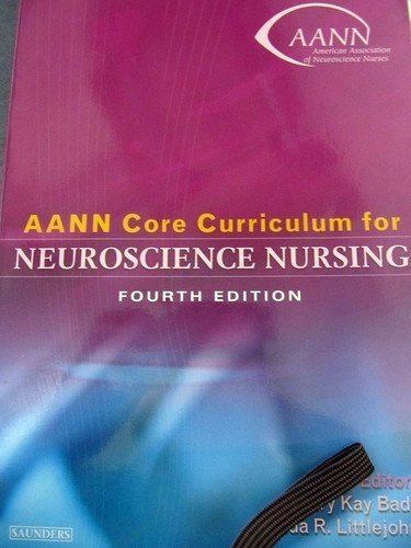9780721606484: AANN Core Curriculum for Neuroscience Nursing, 4e