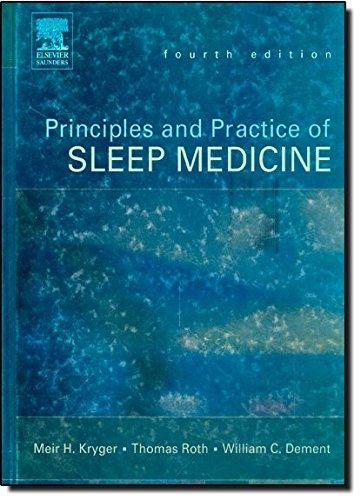 9780721607979: Principles and Practice of Sleep Medicine, 4th Edition (Principles & Practice of Sleep Medicine)