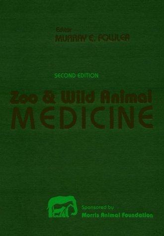 9780721610139: Zoo and Wild Animal Medicine