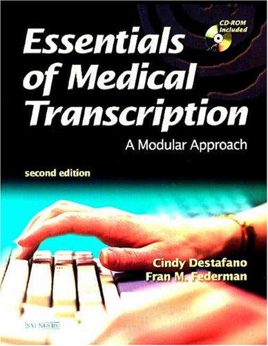 9780721610153: Essentials Of Medical Transcription: A Modular Approach, 2e