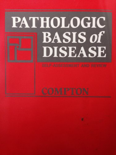 9780721610672: Pathologic Basis of Disease: Self Assessment and Review Manual