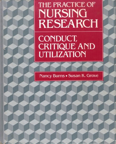 9780721610955: The Practice of Nursing Research: Conduct, Critique and Utilization