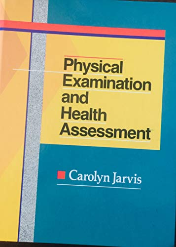 Physical Examination and Health Assessment: Jarvis, Carolyn