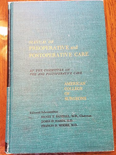 Manual of Preoperative and Postoperative Care: American College of