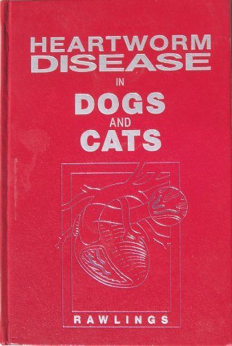 9780721612218: Heartworm Disease in Dogs and Cats