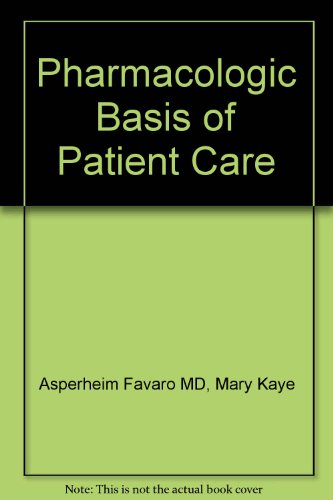 9780721612294: Pharmacologic Basis of Patient Care, 5e