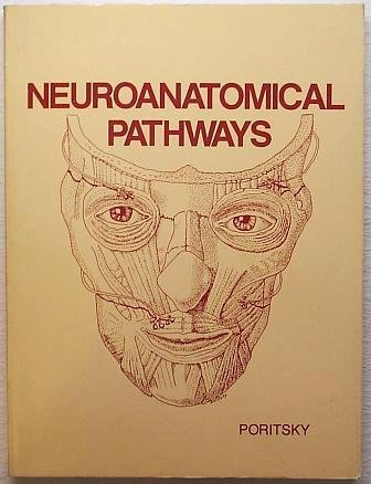 9780721612768: Neuroanatomical Pathways