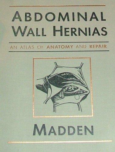 9780721612881: Abdominal Wall Hernias: An Atlas of Anatomy and Repair
