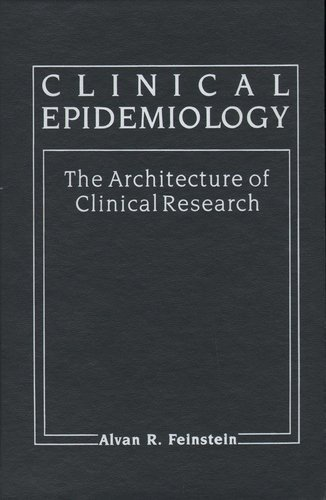 9780721613086: Clinical Epidemiology: The Architecture of Clinical Research