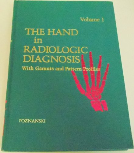 9780721613246: The Hand in Radiologic Diagnosis: v. 1