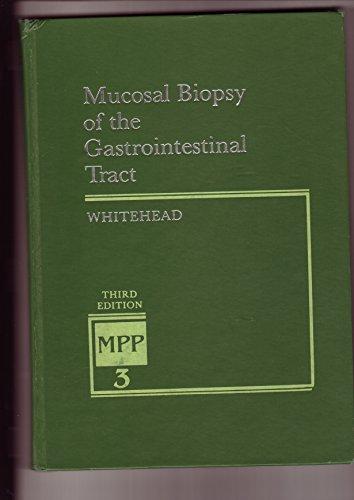 Mucosal Biopsy of the Gastrointestinal Tract: Whitehead, Richard