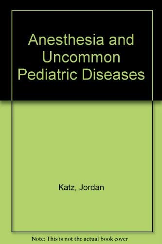 9780721613604: Anesthesia and Uncommon Pediatric Diseases