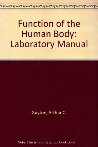 9780721614069: Function of the Human Body: Laboratory Manual