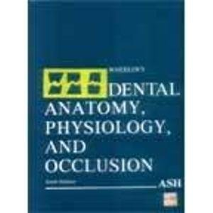 9780721614298: Wheeler's Dental Anatomy, Physiology, and Occlusion