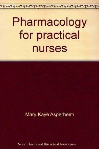 9780721614458: Pharmacology for practical nurses