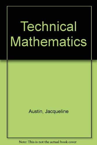 Technical Mathematics: Austin, Jacqueline; Isern, Margarita Sanchez
