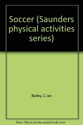 Saunders Physical Activities Series: Bailey, C. Ian