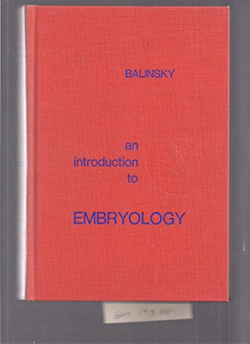 Introduction to Embryology: Balinsky, B.I.
