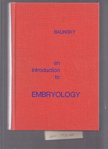 An Introduction To Embryology: Third Edition: Balinsky, B. I. (Boris Ivan)
