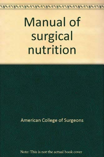 Surgical Nutrition: American College of