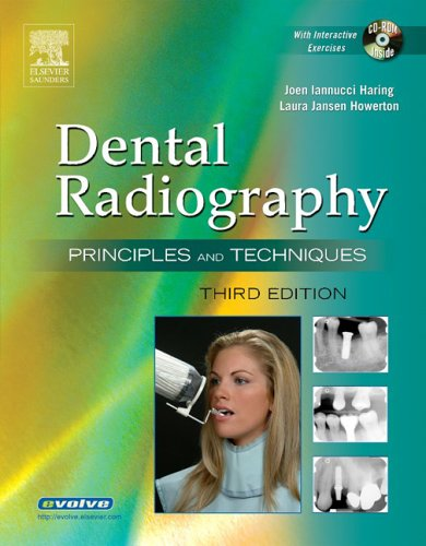 Dental Radiography: Principles and Techniques (Dental Radiography): Joen M. Iannucci,
