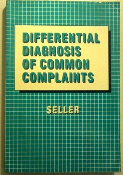 9780721616483: Differential Diagnosis of Common Complaints