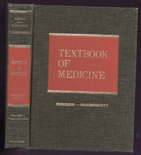 Textbook of Medicine, Volumes One and Two: Beeson, Paul P.;