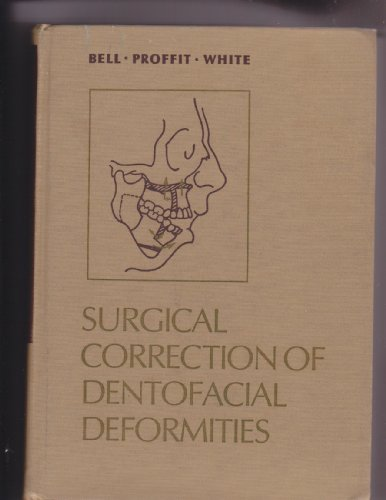 9780721616711: Surgical Correction of Dentofacial Deformities