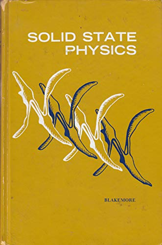 Solid State Physics. Second edition: J. S. Blakemore