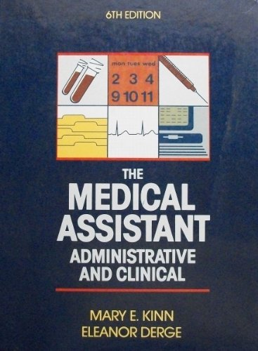 9780721617312: The Medical Assistant: Administrative and Clinical