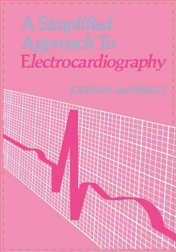 9780721617381: A Simplified Approach to Electrocardiography, 1e