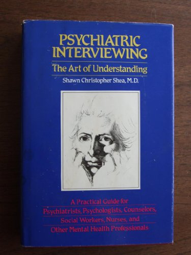 9780721617480: Psychiatric Interviewing: The Art of Understanding